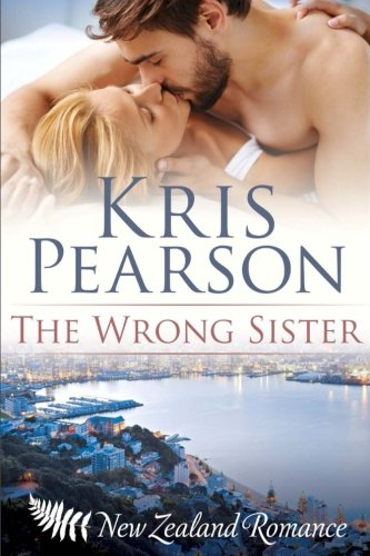 9781522918882: The Wrong Sister (Wicked in Wellington)
