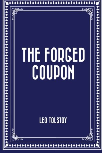 9781522920373: The Forged Coupon