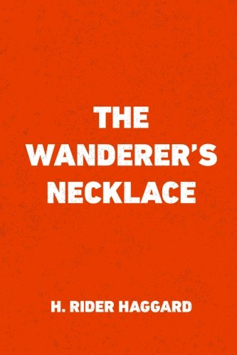 9781522921110: The Wanderer's Necklace