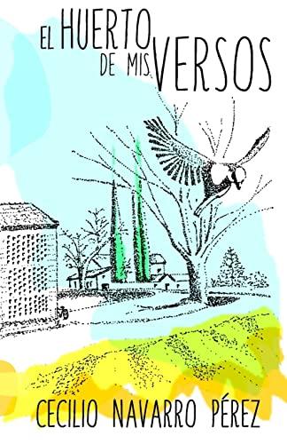 9781522921578: El huerto de mis versos (Spanish Edition)