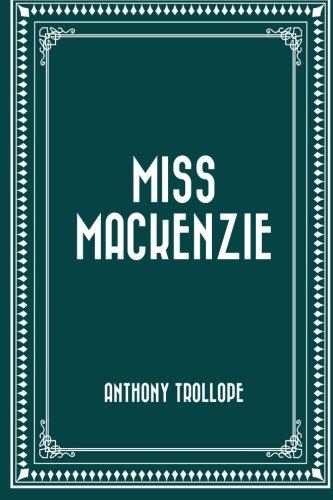 Miss Mackenzie: Anthony Trollope