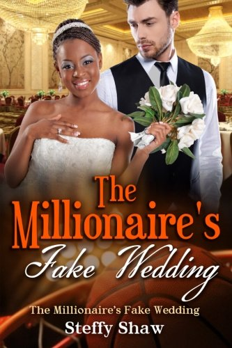 9781522921943: The Millionaire's Fake Wedding: A BWWM Romance For Adults