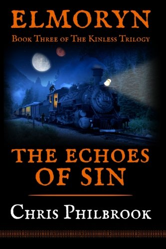 9781522922889: The Echoes of Sin: Book Three of Elmoryn's The Kinless Trilogy (Volume 3)