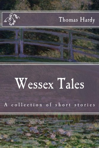 9781522922926: Wessex Tales (Immortal Classics)