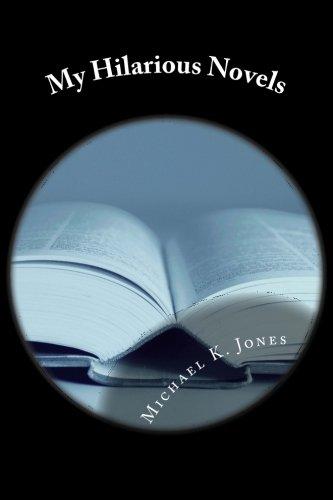 9781522922940: My Hilaroius Novels: Funny