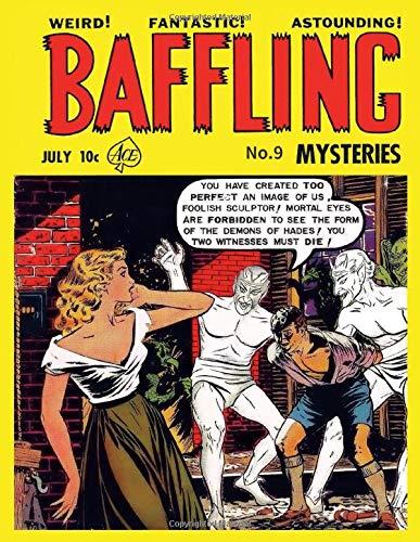Baffling Mysteries # 9 (Paperback): Ace Magazines