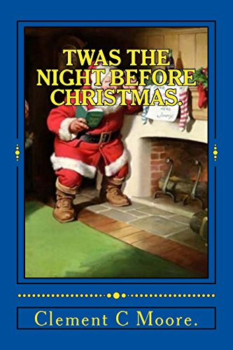 9781522923077: Twas the Night Before Christmas.