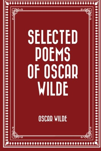 9781522923695: Selected Poems of Oscar Wilde