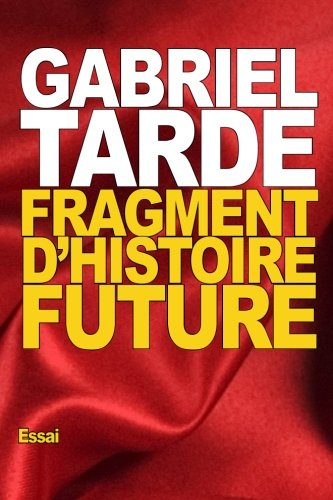 9781522924159: Fragment d'histoire future (French Edition)