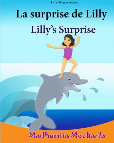Livre enfant anglais: La surprise de Lilly.: Madhumita Mocharla