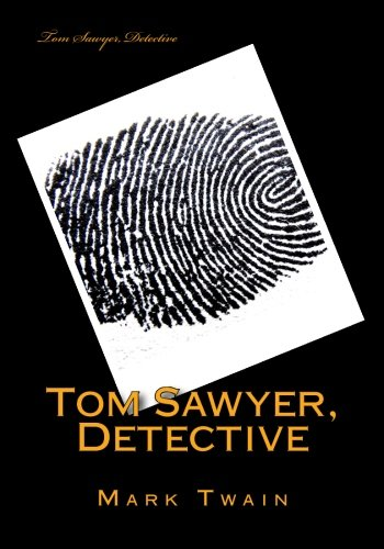 9781522925330: Tom Sawyer, Detective