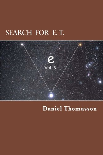 9781522927006: Search for E. T. (Equilateral Triangle): e (Volume 5)