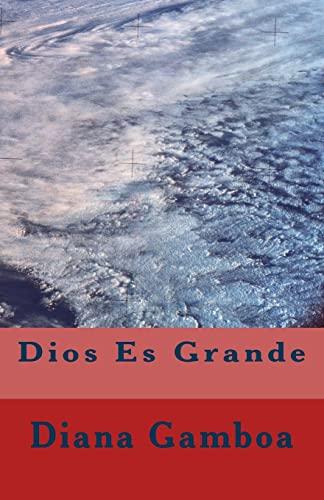 9781522927303: Dios Es Grande (Spanish Edition)