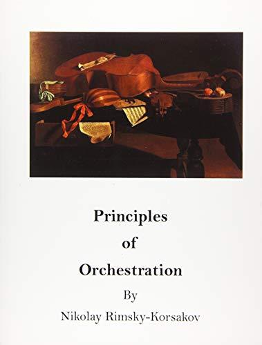 Principles of Orchestration: The Age of Brilliance: Rimsky-Korsakov, Nikolay
