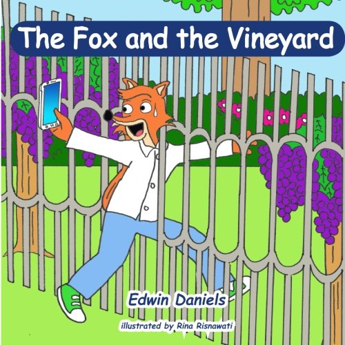 9781522928690: The Fox and the Vineyard