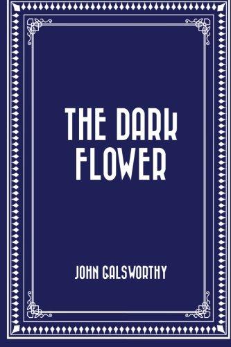 9781522928751: The Dark Flower