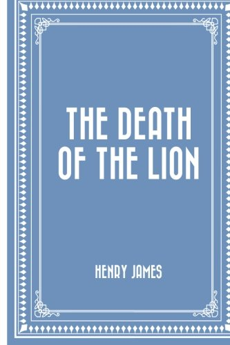 9781522929505: The Death of the Lion