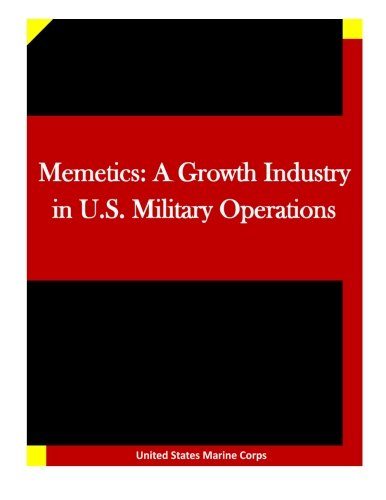 9781522931744: Memetics: A Growth Industry in U.S. Military Operations