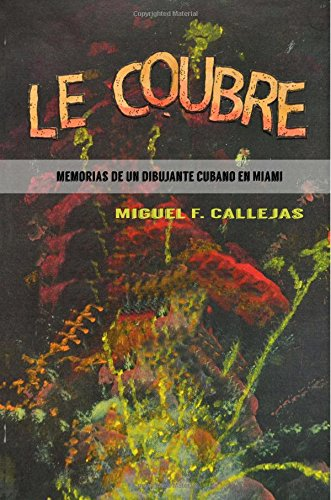 9781522932048: Le Coubre (Spanish Edition)