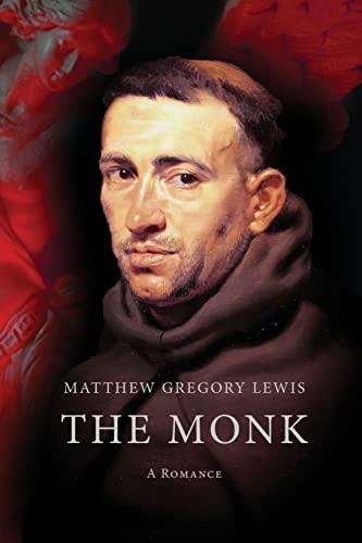9781522932062: The Monk: A Romance