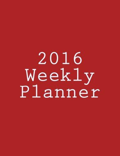 9781522934141: 2016 Weekly Planner