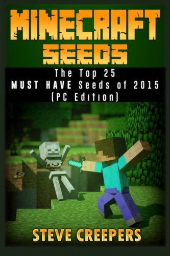 9781522942467: Minecraft Seeds: The Top 25 MUST HAVE Seeds of 2015