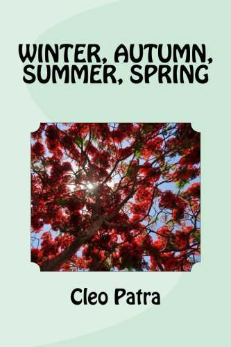 9781522944386: Winter, Autumn, Summer, Spring