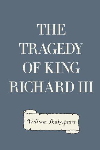 9781522944423: The Tragedy of King Richard III