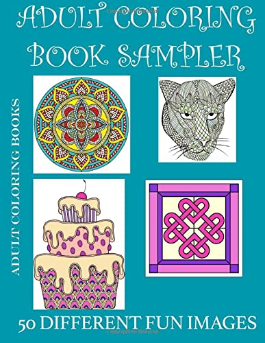 9781522948759: Adult Coloring Book Sampler: A variety of adult coloring page images (Volume 1)