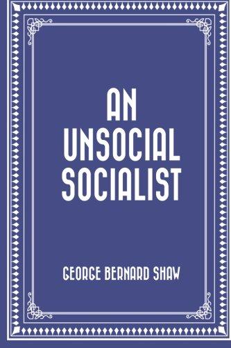 9781522948834: An Unsocial Socialist