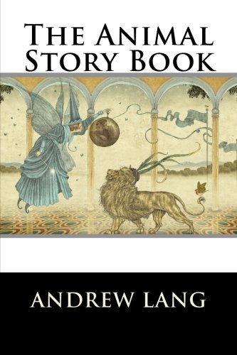 9781522951179: The Animal Story Book