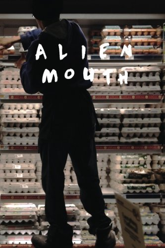 9781522952237: Alien Mouth