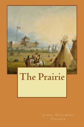 9781522954422: The Prairie