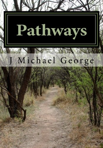 9781522956327: Pathways: Searching for Love (Volume 1)