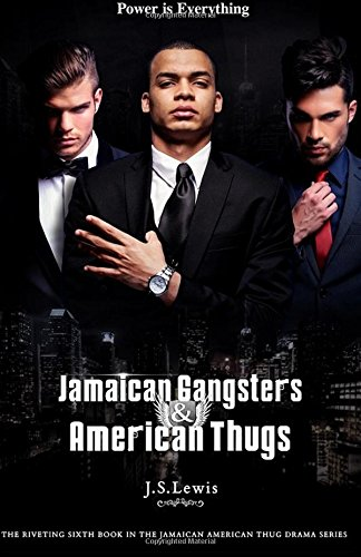 9781522956990: Jamaican Gangsters & American Thugs (The Jamaican American Thug Drama Saga) (Volume 6)