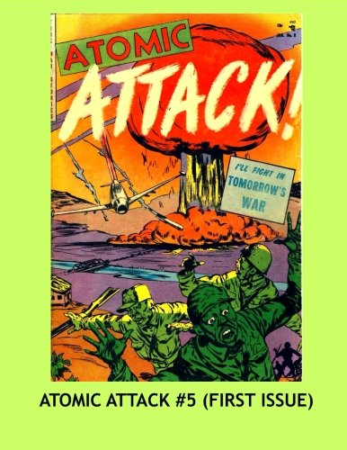 9781522957188: Atomic Attack #5 (First Issue):