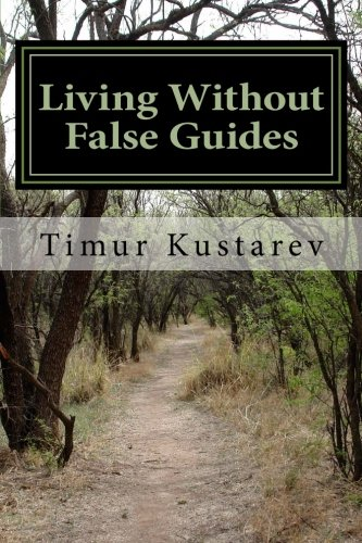 9781522959670: Living Without False Guides