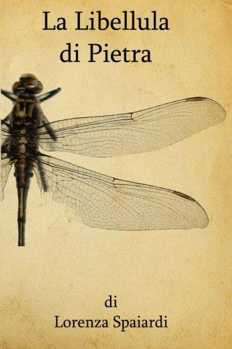 9781522959793: La libellula di pietra (Italian Edition)