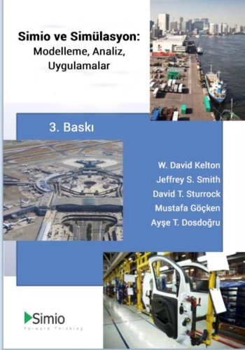 9781522960546: Simio & Simulation: Modeling, Analysis, Applications: Third Edition, Turkish Translation