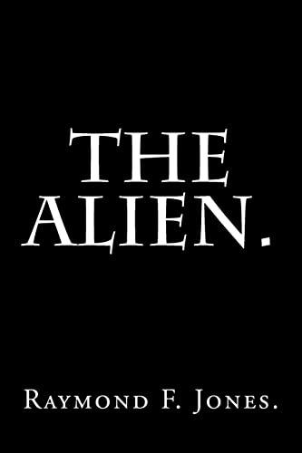 9781522961581: The Alien.