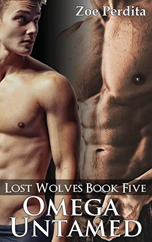 9781522961598: Omega Untamed (Lost Wolves Book Five) (Volume 5)