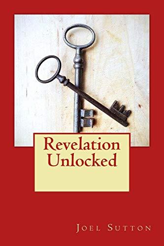 9781522961673: Revelation Unlocked
