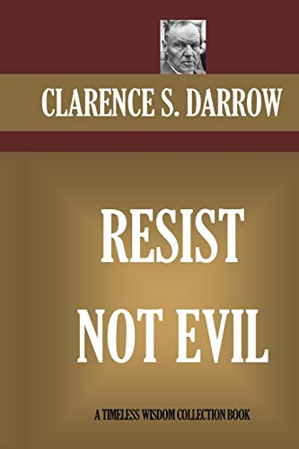 9781522961826: Resist Not Evil (Timeless Wisdom Collection)