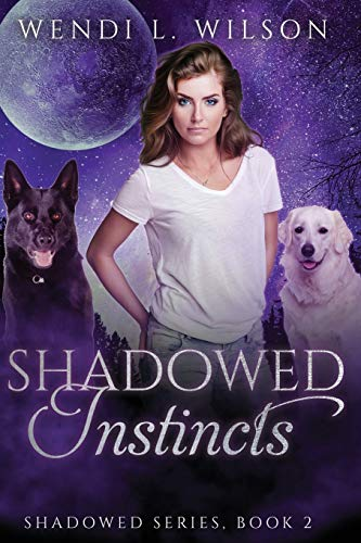 9781522964933: Shadowed Instincts: Shadowed Series Book 2 (Volume 2)