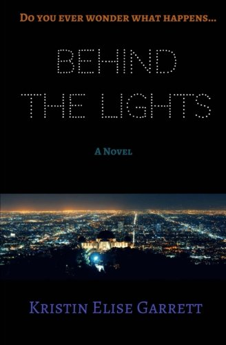 9781522965886: Behind the Lights