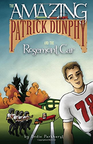 9781522965978: The Amazing Patrick Dunphy and the Rosemont Car (Volume 1)