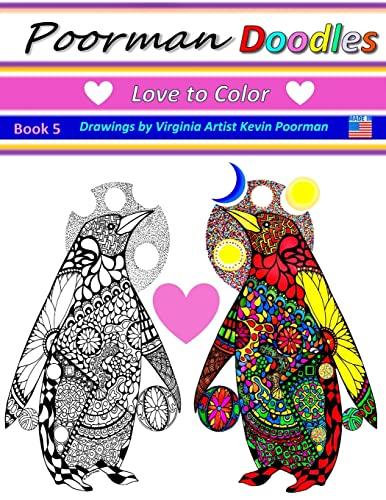 9781522966111: Poorman Doodles 5: Love to Color (Volume 5)