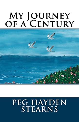 9781522966784: My Journey of a Century