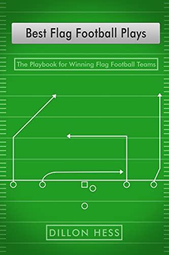 9781522967200: Best Flag Football Plays: The Playbook for Winning Flag Football Teams