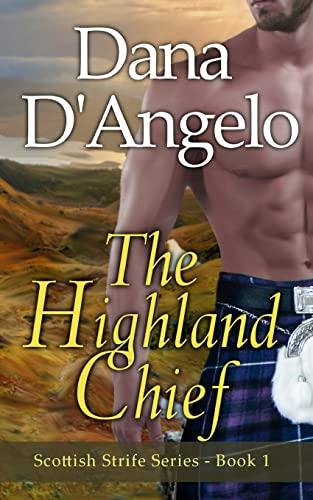 9781522967484: The Highland Chief: Scottish Strife Series (Volume 1)